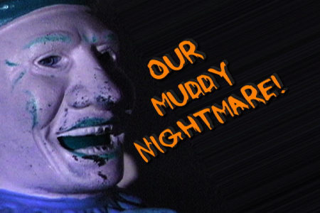 Our Muddy Nightmare was done in the spirit of a horror anthology with individual sketches tied into the overarching story.