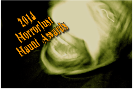 2014 Horrorlust Haunt Awards
